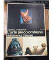 L'arte precolombiana dell'America Centrale