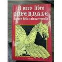 Il vero libro infernale tesoro delle scienze occulte