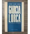Garcia Lorca. La vita e l'opera