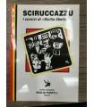 Scirucazzu. I corsivi di Sicilia libertaria