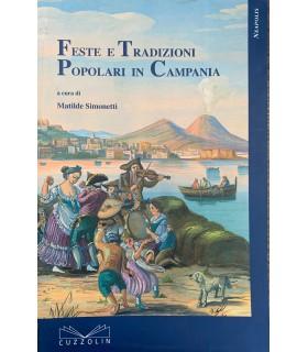 Feste e Tradizioni Popolari in Campania