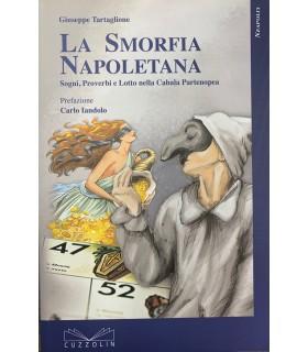 La Smorfia Napoletana. Sogni, Proverbi e Lotto nella Cabala Partenopea