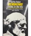 Hemingway. Storia di una vita