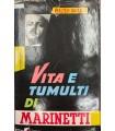 Vita e tumulti di Marinetti