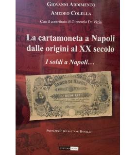 La cartamoneta a Napoli delle origini al XX secolo